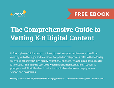 The Comprehensive Guide to Vetting K-8 Digital Content